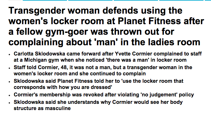 http://www.dailymail.co.uk/news/article-2985579/Transgender-woman-believes-s-center-Planet-Fitness-policy-controversy-says-used-women-s-locker-room-twice-hang-coat-purse.html